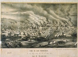 Fire in San Francisco. In the Night , 3rd- 4th May, 1851, Loss $20,000,000