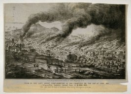 View of the Last Conflagration in San Francisco on the 22nd of June 1851