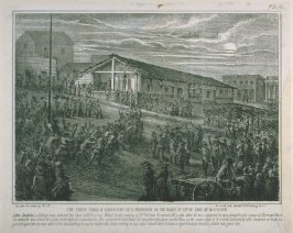 The First Trial and Execution in San Francisco on the Night of 10th of June, at 2 O'Clock