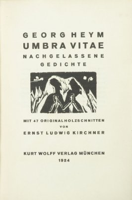 title page in the book Umbra Vitae: Nachgelassene Gedichte by Georg Heym (Munich: Kurt Wolff, 1924).