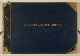 Scenery on the Rhine (London: Dickinson & Son for the author, [ca. 1846)]