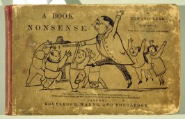 A Book of Nonsense by Edward Lear (London: Routledge, Warne, and Routledge , [1862])