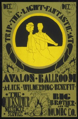 """""""Trip the Light Fantastic,"""" Quicksilver Messenger Service, Big Brother and the Holding Company, December 27, Avalon Ballroom"""