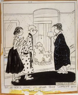 """But he won't leave..."", for the syndicated cartoon series Emmy Lou"
