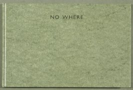 No Where (Stromness, Orkney: Piers Art Centre, 1994)