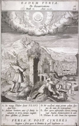 The Sermon on the Mount: Warning Against Earthly Treasure, plate 22 from P. Jeronimo Nadal, Evangelicae Historiea Imagines (Antwerp, 1593)