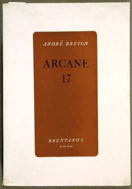 Arcane 17 by André Breton (New York: Brentano's, 1944)