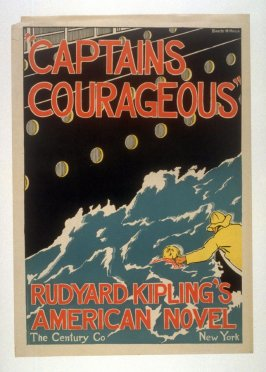 Captains Courageous/ Rudyard Kipling's American Novel/1897