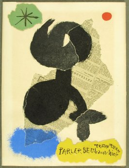 Cover (collage), in the book Parler seul by Tristan Tzara (Paris: Adrien Maeght, 1948-50)