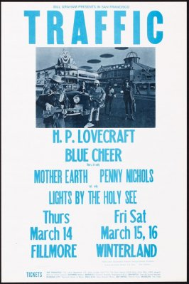 Traffic, H. P. Lovecraft, Blue Cheer, Mother Earth, Penny Nichols, March 14, Fillmore Auditorium, March 15 & 16, Winterland