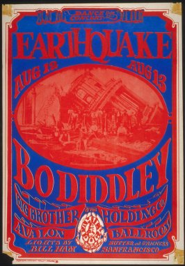 """Earthquake,"" Bo Diddley, Big Brother and the Holding Company, August 12 & 13, Avalon Ballroom"