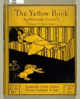 The Yellow Book, An Illustrated Quarterly, Volume V, April 1895 (London: Elkin Mathews & John Lane…, 1895)