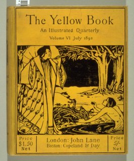 The Yellow Book, An Illustrated Quarterly, Volume VI, July 1895 (London: Elkin Mathews & John Lane…, 1895)