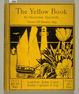 The Yellow Book, An Illustrated Quarterly, Volume VII, October 1895 (London: Elkin Mathews & John Lane…, 1895)
