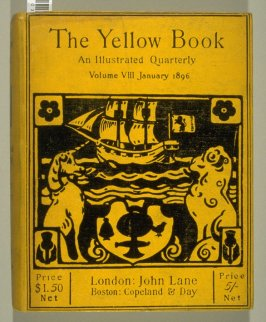 The Yellow Book, An Illustrated Quarterly, Volume VIII,January 1896 (London: Elkin Mathews & John Lane…, 1896)