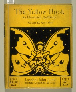The Yellow Book, An Illustrated Quarterly, Volume IX,April 1896 (London: Elkin Mathews & John Lane…, 1896)