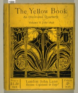 The Yellow Book, An Illustrated Quarterly, Volume X,July 1896 (London: Elkin Mathews & John Lane…, 1896)