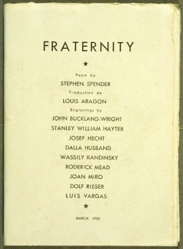 Fraternity by Stephen Spender (translated by Louis Aragon) (Paris: Stanley William Hayter, 1939).