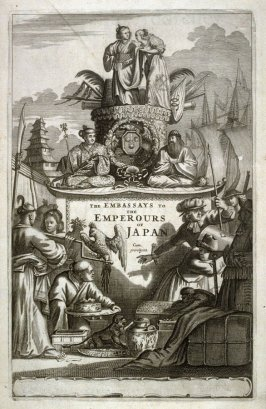 The Embassays to the Emperours of Japan, pictorial title page of the book, Atlas japannensis: being remarkable Addresses by way of Embassy from the East-India Company of the United Provinces to the Emperor of Japan… (London: Tho[mas] Johnson for the autho