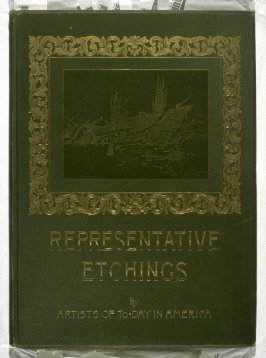 Representative Etchings by Artists of To-day in America (New York: Frederick A. Stokes, 1887)