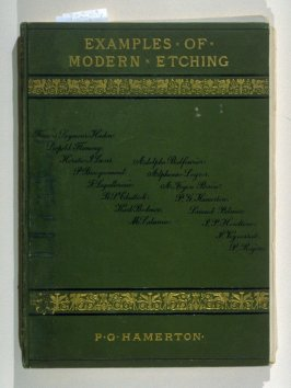 Examples of Modern Etching (London: Seeley, Jackson, and Halliday, 1876)