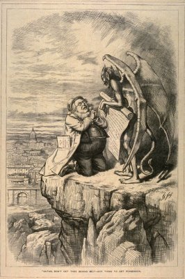 Satan, Don't Get Thee Behind Me! - Anything to Get Possession, from Harper's Weekly, (August 17, 1872)