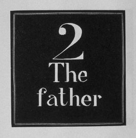 Heading for Chapter 2, the Father, in the book Destiny, A Novel in Pictures by Otto Nückel (New York: Farrar and Rinehart,Inc. [1930 ])