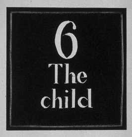 Heading for Chapter 6, The Child, in the book Destiny, A Novel in Pictures by Otto Nückel (New York: Farrar and Rinehart,Inc. [1930 ])