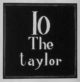 Heading for Chapter 10, The Taylor (sic), in the book Destiny, A Novel in Pictures by Otto Nückel (New York: Farrar and Rinehart,Inc. [1930 ])