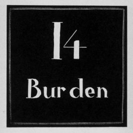 Heading for Chapter 14, Burden, in the book Destiny, A Novel in Pictures by Otto Nückel (New York: Farrar and Rinehart,Inc. [1930 ])