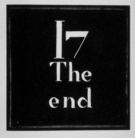Heading for Chapter 17, The End, in the book Destiny, A Novel in Pictures by Otto Nückel (New York: Farrar and Rinehart,Inc. [1930 ])