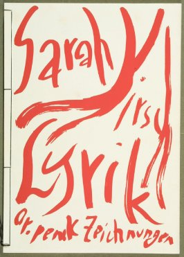 Front Cover, in the book Lyrick by Sarah Kirsch (Berlin: Edition Malerbücher, 1988)
