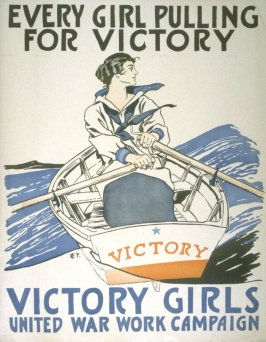 Every Girl Pulling for Victory - World War I poster