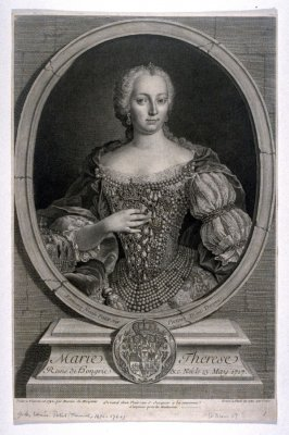 Portrait of Marie Therese, Emperess of Austria and Queen of Hungary, born May 13, 1717