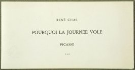 Pourquoi la journée vole (Why the day flies) by René Char (Alés: Pierre André Benoit, 1960)