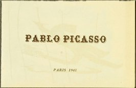 """""""Pablo Picasso"""", pamphlet 2 of 4, Four Pamphlets with Poems by Georges Hugnet, Paris 1941 by Georges Hugnet (Paris: Georges Hugnet, 1941)."""