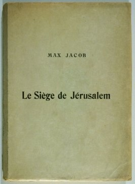 Le Siège de jérusalem: Grande tentaion céleste de Saint Matorel (The Siege of Jerusalem...) by Max Jacob (Paris: Henry Kahnweiler, 1914)