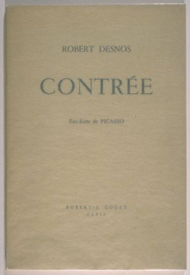 Contrée (Land), by Robert Desnos (Paris: Robert -J. Godet, 1944)