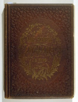 Lake Scenery of England by J.B. Pyne (London: Day & Son, [1859])