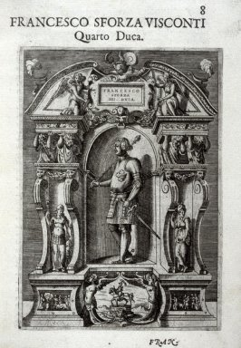 Francesco Sforza Visconti, Quarto Duca, on page 8 in the book Sommario delle vite de' duchi di Milano, cosi Visconti, come Sforzeschi by Scipion Barbuo (Venice: Girolamo Porro, 1574); [bound with Funerali antichi by Thomaso Porcacchi (Venice:Simon Galigna
