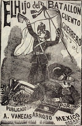 EL Hijo del BATALLON / CUENTO/ GUERRERO (The Son of the Battalion, Tale of a Warrior), cover for a book, as reprinted on p. 203 of the Monografia