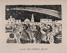 "Corrido ""EL COMETA DE 82""(Ballad of the Comet of 82) as reprinted on p. 150 of the Monografia..."