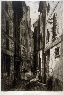 Ancien Paris, rue Saint-Éloi (Cité) (Old Paris, Rue Saint-Éloi [Île de la Cité]), from the series Eaux-fortes sur Paris (Etchings of Paris)