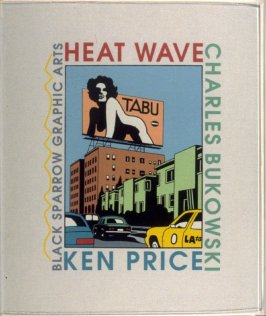 Heat Wave by Charles Bukowsk (Santa Rosa: Black Sparrow Graphic Arts, 1995)