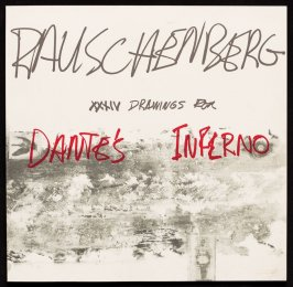 Rauschenberg's XXXIV Drawings for Dante's Inferno, with commentary by Dore Ashton (New York: Harry N. Abrams, Inc., 1964)