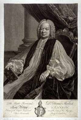 The Right Reverend Dr. Thomas Sherlock, Lord Bishop of London