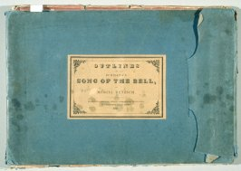The Song of the Bell (London: Black and Armstrong, 1837)