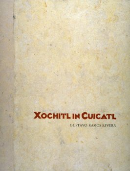 Xochitl In Cuicatl