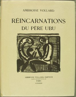 Cover, for the book Réincarnations du Père Ubu (Paris: Ambroise Vollard, 1932)