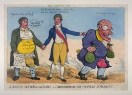 A Rough Sketch of the Times as Deliniated by Sir Francis Burdett, from the series 'Tegg's Caricatures' No.15